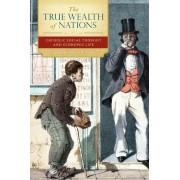 The True Wealth of Nations by Daniel Finn