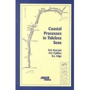 Coastal Processes in Tideless Seas by Billy L. Edge