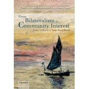 From Bilateralism to Community Interest by Ulrich Fastenrath