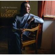Serge Lopez - Au Fil De L' Horizon (0886977743627) (1 CD)