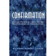 Confirmation by Richard Robert Osmer