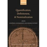 Quantification, Definiteness, and Nominalization by Anastasia Giannakidou