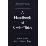A Handbook of Slavic Clitics by Steven Franks