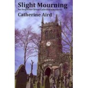 Slight Mourning by Pseud Catherine Aird