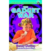 The Gadget War by Betsy Duffey