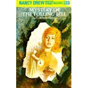 Mystery of the Tolling Bell by Carolyn Keene