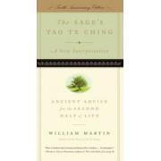 The Sage's Tao Te Ching by William Martin