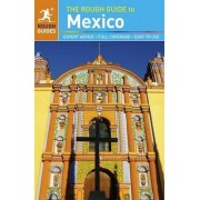 The Rough Guide to Mexico by Rough Guides