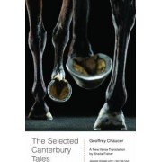 The Selected Canterbury Tales by Geoffrey Chaucer