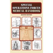 Special Operations Forces Medical Handbook by Department of Defense