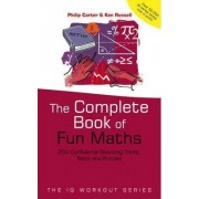 The Complete Book of Fun Maths by Philip J. Carter