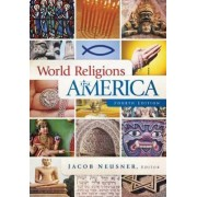 World Religions in America by Jacob Neusner