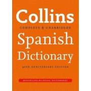 Collins Spanish Dictionary 40th Anniversary Edition by Collins Dictionaries