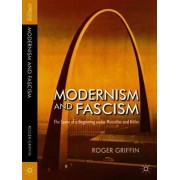 Modernism and Fascism by Roger Griffin