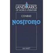 Conrad: Nostromo by Ian Watt