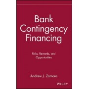 Bank Contingency Financing by Andrew J. Zamora