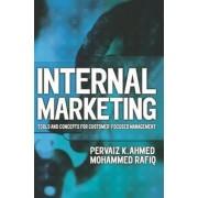 Internal Marketing by Pervaiz K. Ahmed