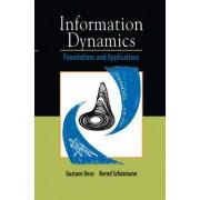 Information Dynamics by Gustavo Deco