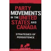 Party Movements in the United States and Canada by Mildred A. Schwartz