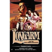 Longarm and the Rock Springs Reckoning by Tabor Evans