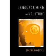 Language, Mind, and Culture by Zoltan K