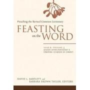 Feasting on the Word: Year B, v. 4 by David L. Bartlett