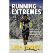 Running to Extremes by Lisa Tamati