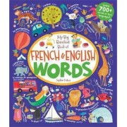 My Big Book of French and English Words by Sophie Fatus