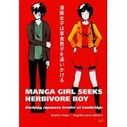 Manga Girl Seeks Herbivore Boy by Brigitte Steger