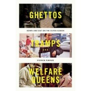 Ghettos, Tramps, and Welfare Queens: Down and Out on the Silver Screen