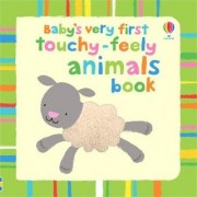 Baby's Very First Touchy-Feely Animals Book by Stella Baggott