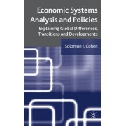 Economic Systems Analysis and Policies by Solomon I. Cohen