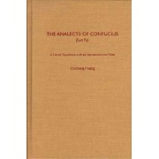 The Analects of Confucius (Lun Yu) by Confucius
