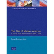 The Rise of Modern America by George Moss
