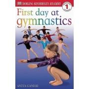 First Day at Gymnastics by Anita Ganeri
