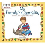Family Break-Up: My Family's Changing by Pat Thomas