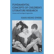 Fundamental Concepts of Children's Literature Research by Hans-Heino Ewers