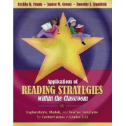 Applications of Reading Strategies within the Classroom by Cecilia B. Frank