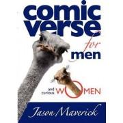 Comic Verse for Men and Curious Women by Jason Maverick