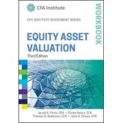 Equity Asset Valuation Workbook, Third Edition by Jerald E. Pinto