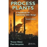 Process Plants by Trevor A. Kletz