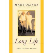 Long Life by Mary Oliver
