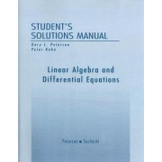 Student Solutions Manual for Linear Algebra and Differential Equations: Student Solutions Manual by Gary L. Peterson