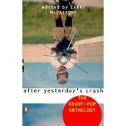 After Yesterday's Crash by Larry McCaffery