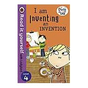 Charlie and Lola: I am Inventing an Invention - Read it yourself with Ladybird Level 4