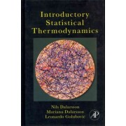Introductory Statistical Thermodynamics by Nils Dalarsson