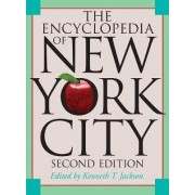 The Encyclopedia of New York City by Kenneth T. Jackson