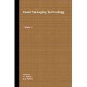 Food Packaging Technology: v. 2 by G. Bureau