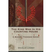 The King Was in His Counting House by Douglas Lindsay