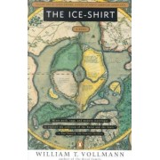 Ice Shirt by William T. Vollman